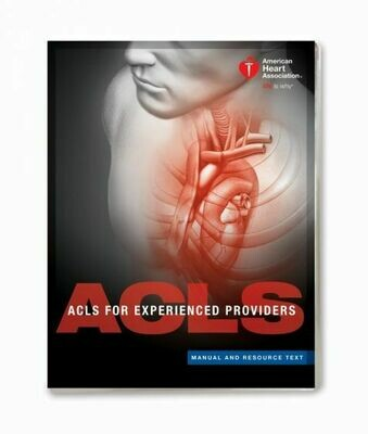 AHA 2015 Advanced Cardiovascular Life Support for Experienced Providers 15-1064