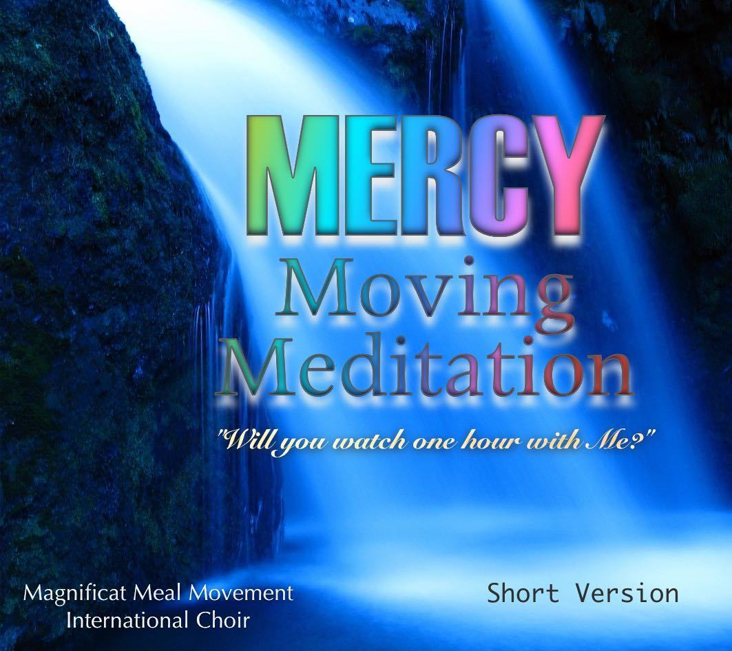 Mercy Moving Meditation - Short Version 10292