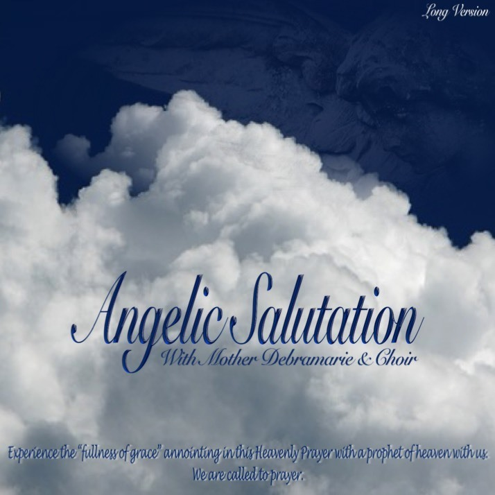 Angelic Salutation - Long Version 10403