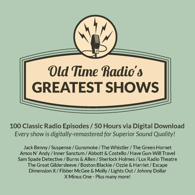 Old Time Radio's 100 Greatest Shows