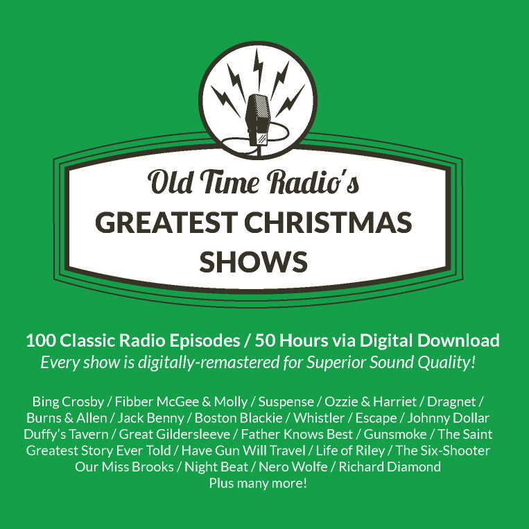 Old Time Radio's Greatest Christmas Shows