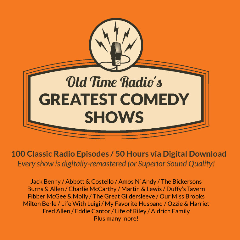 Old Time Radio's Greatest Comedy Shows