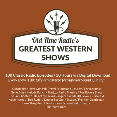 Old Time Radio's Greatest Western Shows