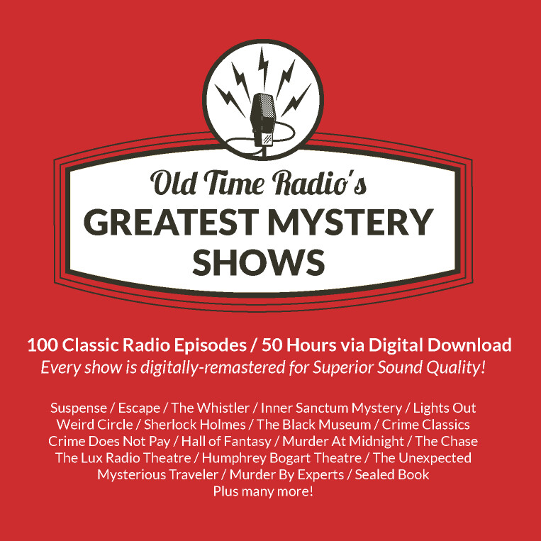 Old Time Radio's Greatest Mystery Shows