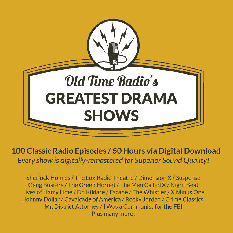 Old Time Radio's Greatest Drama Shows