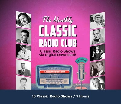 Classic Radio Club Past Release #10 (Digital Download only)