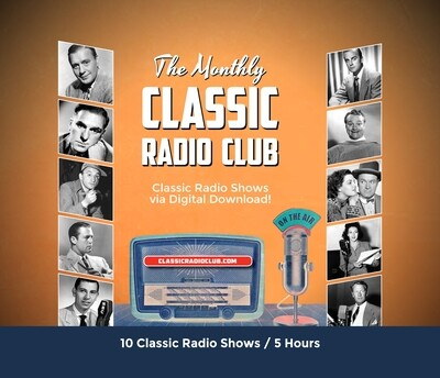 Classic Radio Club Past Release #13 (Digital Download only)