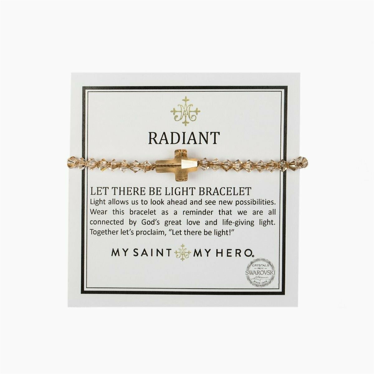 My Saint My Hero Radiant Let There Be Light Bracelet _ Golden Shadow