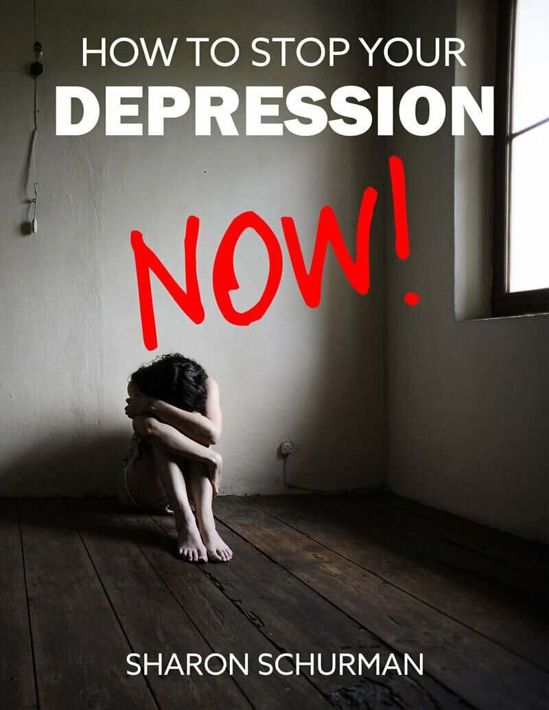 How to Stop Your Depression Now!