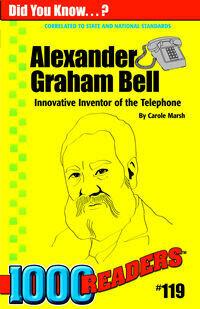 1000 Readers 119 Alexander Graham Bell