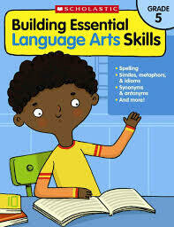Building Essential Language Arts Skills Grade 5
