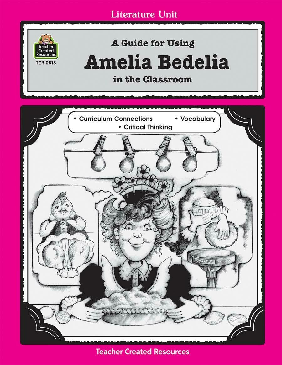Lit. Unit: Amelia Bedelia