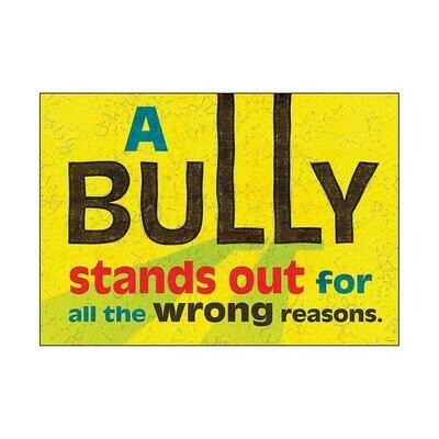 A Bully Stands Out...