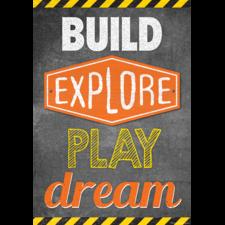 Build, Explore, Play, Dream Positive Poster