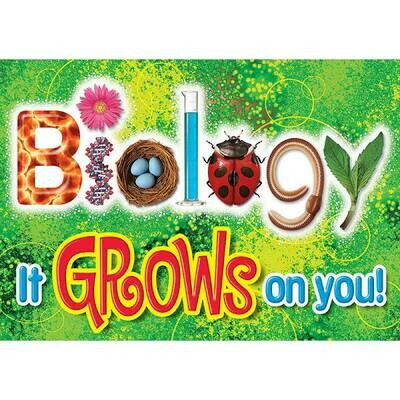 Biology Grows on you poster