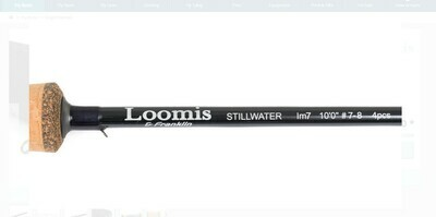 LOOMIS AND FRANKLIN STILLWATER 7/8 IM7 10FT AND 10FT 6