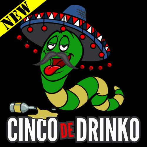 T-Shirt - Cinco de Drinko PB-SV-575608CR