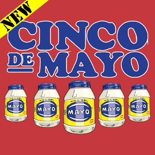 T-Shirt - Cinco de Mayo PB-SV-575700CR