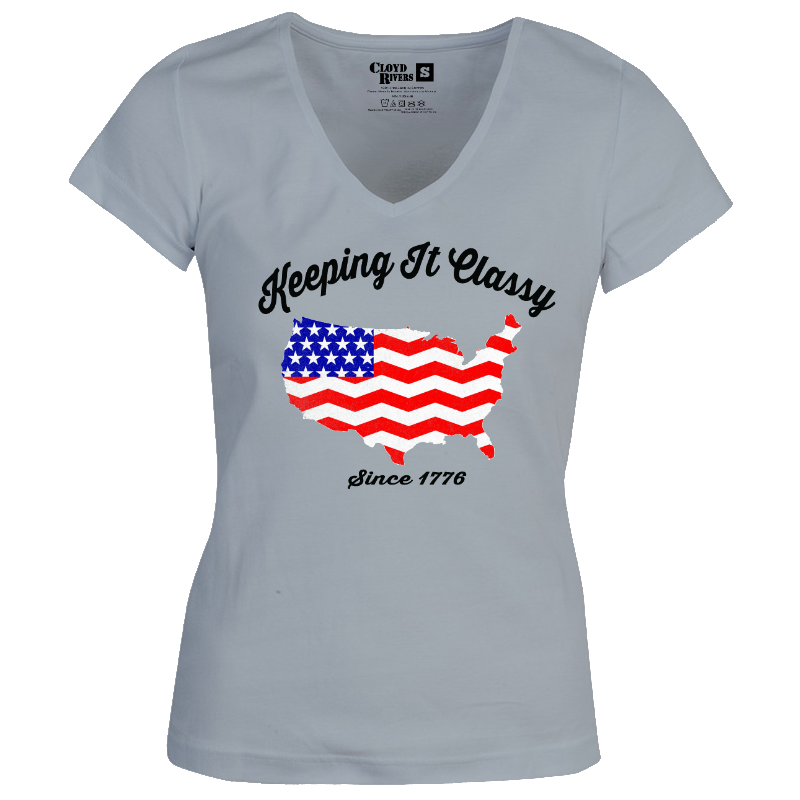 $10 Ladies T-Shirt - Keeping It Classy Since 1776