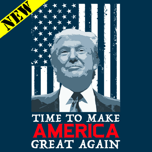 T-Shirt - Time To Make America Great Again 09988