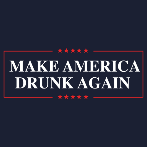 T-Shirt - Make America Drunk Again PB-SV-541747CR