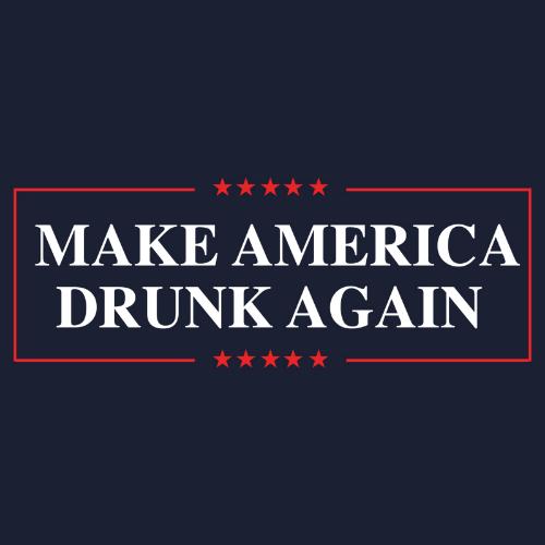T-Shirt - Make America Drunk Again