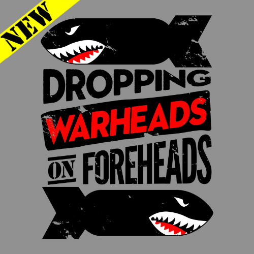 T-Shirt - Warheads on Foreheads 14344