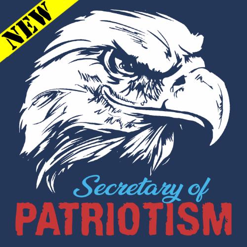 T-Shirt - Secretary of Patriotism 16670