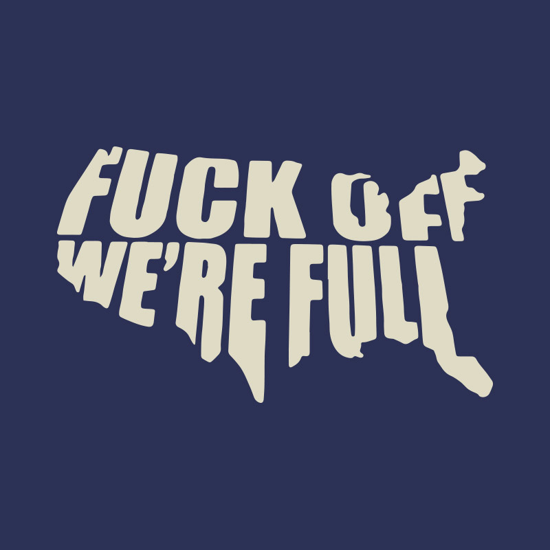 T-Shirt - We're Full