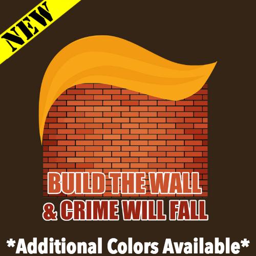 T-Shirt - Build the Wall & Crime Will Fall PB-SV-429240CR