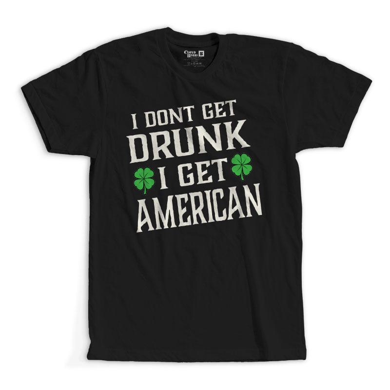 T-Shirt - I Get American