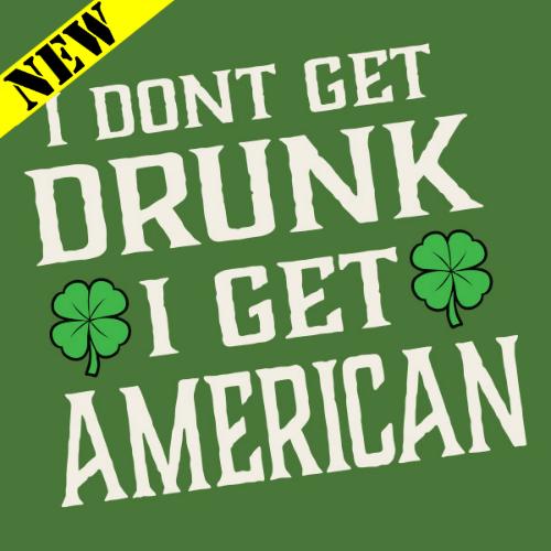 T-Shirt - I Get American PB-SV-457425CR