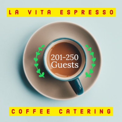 Coffee Catering 201-250 Guests