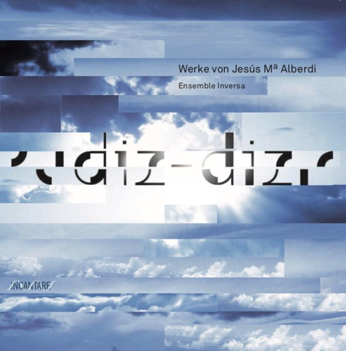 """CD """"Diz-diz"""", zeigenössische Werke von J.M. Alberdi"""