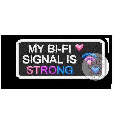 My Bi-Fi Signal Is Strong