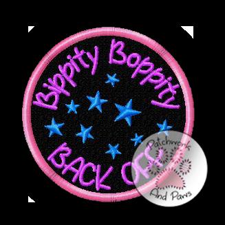 Bippity Boppity Back Off