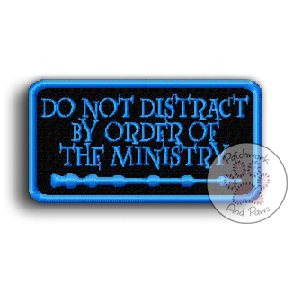 Do Not Distract By Order Of The Ministry