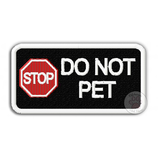 STOP Do Not Pet