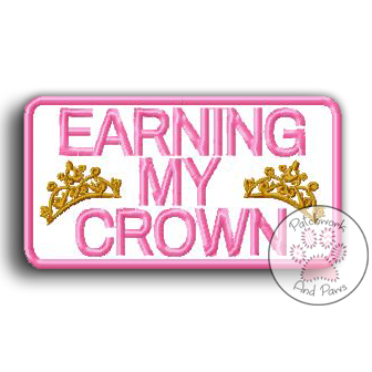 Earning My Crown