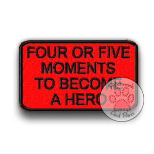 Four or Five Moments to Become A Hero