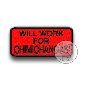Will Work for Chimichangas
