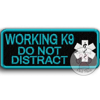 Working K9 Do Not Distract