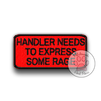 Handler Needs to Express Some Rage