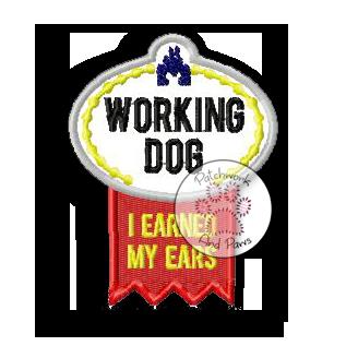 Working Dog I Earned My Ears