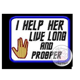I Help Her Live Long and Prosper