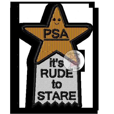 PSA It's Rude To Stare
