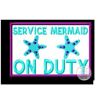 Service Mermaid On Duty