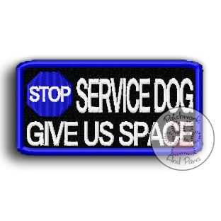 Stop - Service Dog Give Us Space