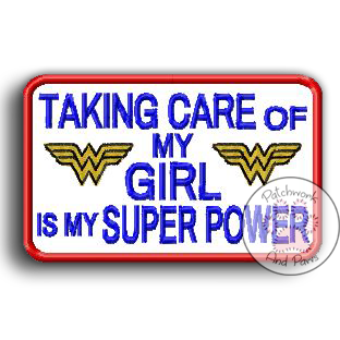 Taking Care Is My Super Power