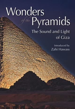 """Wonders of the Pyramids  The Sound and Light of Giza """"Soft Cover""""  english edition"""